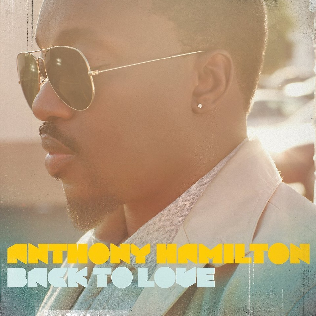 Back To Love Deluxe Version By Anthony Hamilton Arena Music